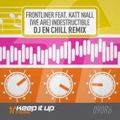 (We Are) Indestructible (DJ eN Chill Remix) von Frontliner