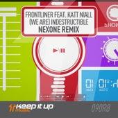 (We Are) Indestructible (Nexone Remix) von Frontliner