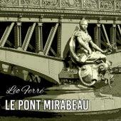 Le pont mirabeau by Leo Ferre