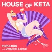 HOUSE OF KETA di populous