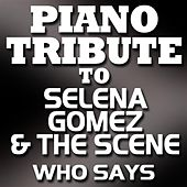 Who Says - Single by Piano Tribute Players