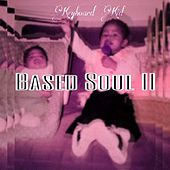 Based Soul II by Keyboard Kid