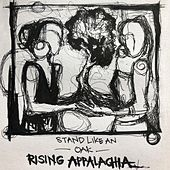 Stand Like an Oak von Rising Appalachia