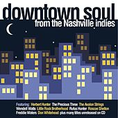 Downtown Soul From The Nashville Indies by Various Artists