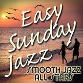 Easy Sunday Jazz by Smooth Jazz Allstars