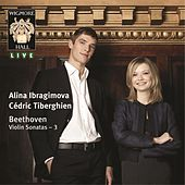 Beethoven: Violin Sonatas Volume Three by Alina Ibragimova