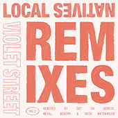 Violet Street (Remixes Vol. 2) by Local Natives