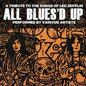 All Blues'd Up: Songs of Led Zeppelin by Various Artists