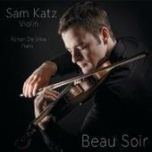 Beau Soir by Sam Katz