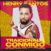 Traiciónalo Conmigo de Henry Santos