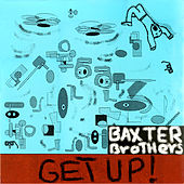 Get Up de The Baxter Brothers