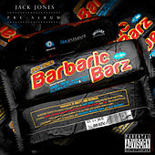 Barbaric Barz de Jack Jones