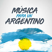 Música para un Argentino de Varios Artistas