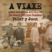 Pilar y Juan (feat. Piero, José Ceña, Carlos Mancinelli, Joaquín López, Diego Alberto & Thito Amantte) de Juan Carlos Cambas