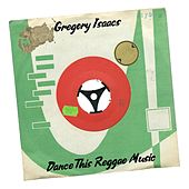 Dance This Reggae Music de Gregory Isaacs