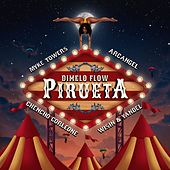 Pirueta by Dímelo Flow