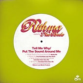 Tell Me Why / Put the Sound Around Me by Rithma