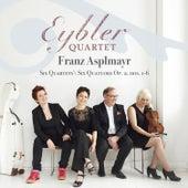 Franz Asplmayr: Six Quartets, Op. 2 Nos. 1-6 de Eybler Quartet