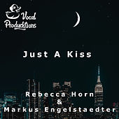 Just A Kiss von Vocal Producktions