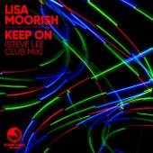 Keep On by Lisa Moorish