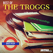Best of The Troggs Original Re-recordings de The Troggs