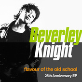 Flavour Of The Old School: 25th Anniversary Edition (Remastered) von Beverley Knight