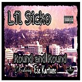 Round and Round (Remastered) by Lil' Sicko