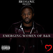Rico Love Presents: Emerging Women of R&B de Rico Love