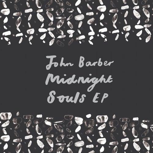Midnight Souls EP by John Barber