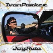 Joyride by Ivan Parker