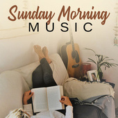 Sunday Morning Music von Various Artists
