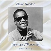 Fingertips / Wondering (All Tracks Remastered) de Stevie Wonder