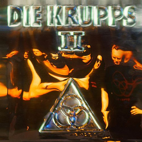 II – The Final Option + The Final Option Remixed by Die Krupps