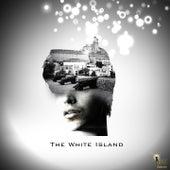 The White Island by TReZe, Luca Minato, Fideldeejay, Gabriel Evoke, Unison, Fashion Viktims, Renan Ferrari, Only Shine