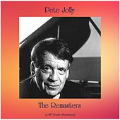 The Remasters (All Tracks Remastered) by Pete Jolly