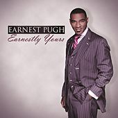 Earnestly Yours by Earnest Pugh