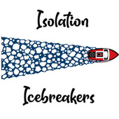 Isolation Icebreakers de Various Artists