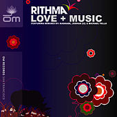Love & Music Remixes by Rithma