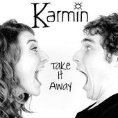Take It Away - Single by Karmin