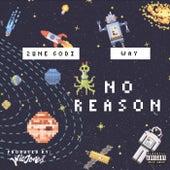 No Reason by Worldofway