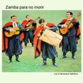 Zamba para no morir de Los 4 Hermanos Salteños