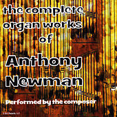 Complete Organ Works 2020 by Anthony Newman