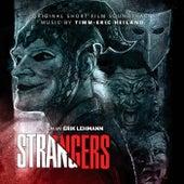 Strangers (Original Short Film Soundtrack) by Timm-Eric Heiland