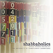 Shabbaholics de University of Pennsylvania Shabbatones