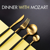 Dinner with Mozart by Various Artists