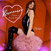 Runnin' (From a Good Thing) by Hope