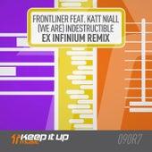 (We Are) Indestructible (Ex Infinium Remix) by Frontliner