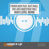 (We Are) Indestructible (High Level Remix) by Frontliner