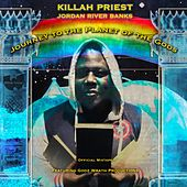 Journey to the Planet of the Gods by Killah Priest