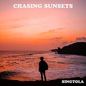 Chasing Sunsets by Singtola